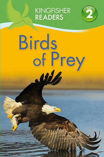 Kingfisher Readers: Birds of Prey (Level 2: Beginning to Read Alone) - Jacket