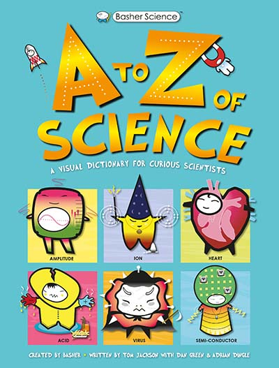 Basher Science: A to Z of Science - Jacket