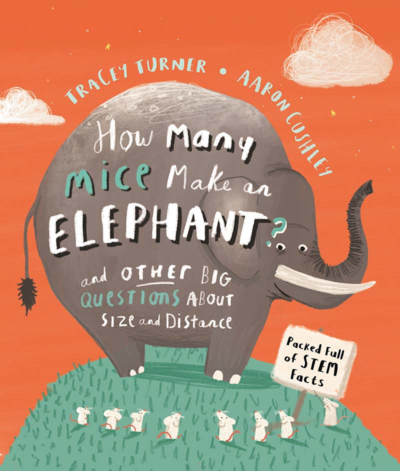 How Many Mice Make An Elephant and Other Big Questions about Size and Distance - Jacket