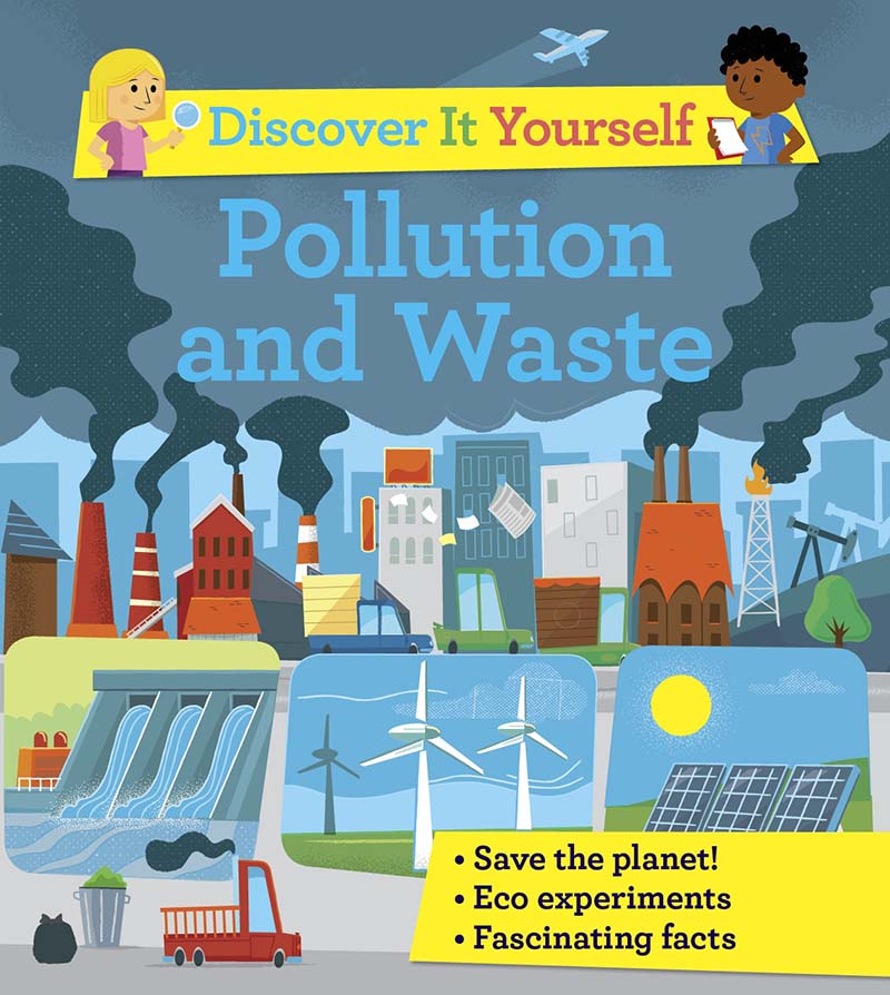 Discover It Yourself: Pollution and Waste - Jacket