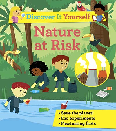 Discover It Yourself: Nature At Risk - Jacket