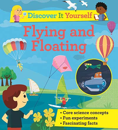 Discover It Yourself: Flying and Floating - Jacket