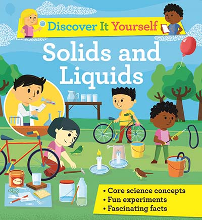 Discover It Yourself: Solids and Liquids - Jacket