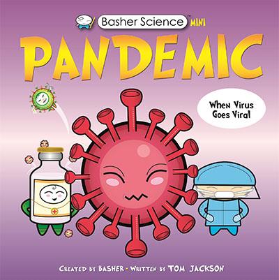 Basher Science Mini: Pandemic - Jacket