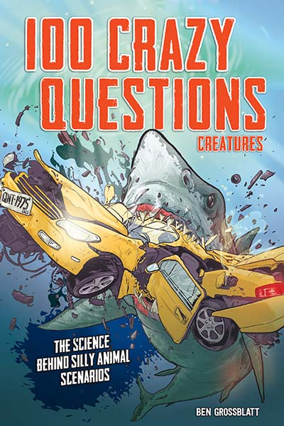 100 Crazy Questions: Creatures - Jacket