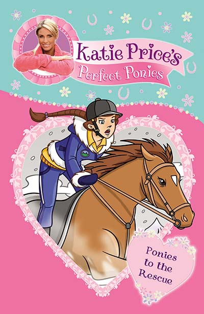 Katie Price's Perfect Ponies: Ponies to the Rescue - Jacket