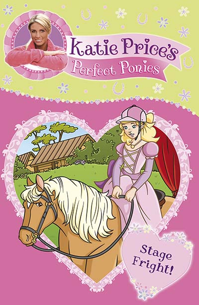 Katie Price's Perfect Ponies: Stage Fright! - Jacket