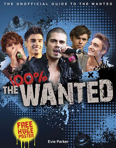 100% The Wanted:  The Unofficial Biography - Jacket