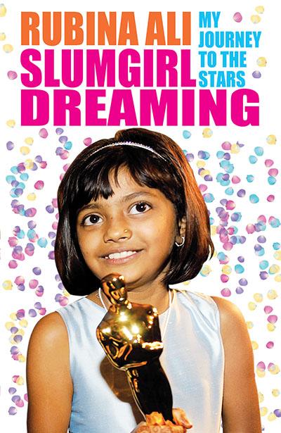 Slumgirl Dreaming: My Journey to the Stars - Jacket