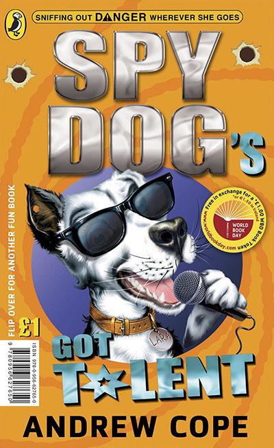 Spy Dog's Got Talent/The Great Pet-Shop Panic: World Book Day - Jacket