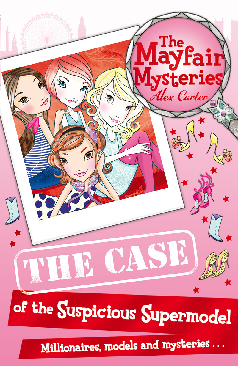 The Mayfair Mysteries: The Case of the Suspicious Supermodel - Jacket
