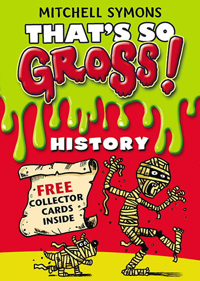That's So Gross!: History - Jacket