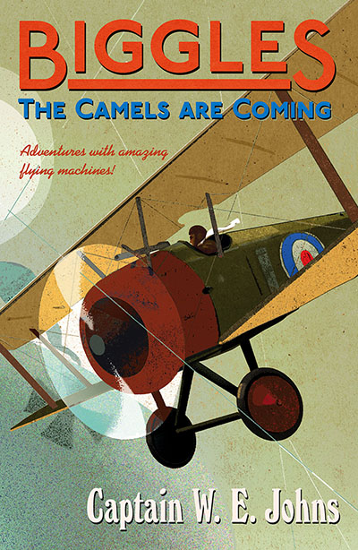 Biggles: The Camels Are Coming - Jacket