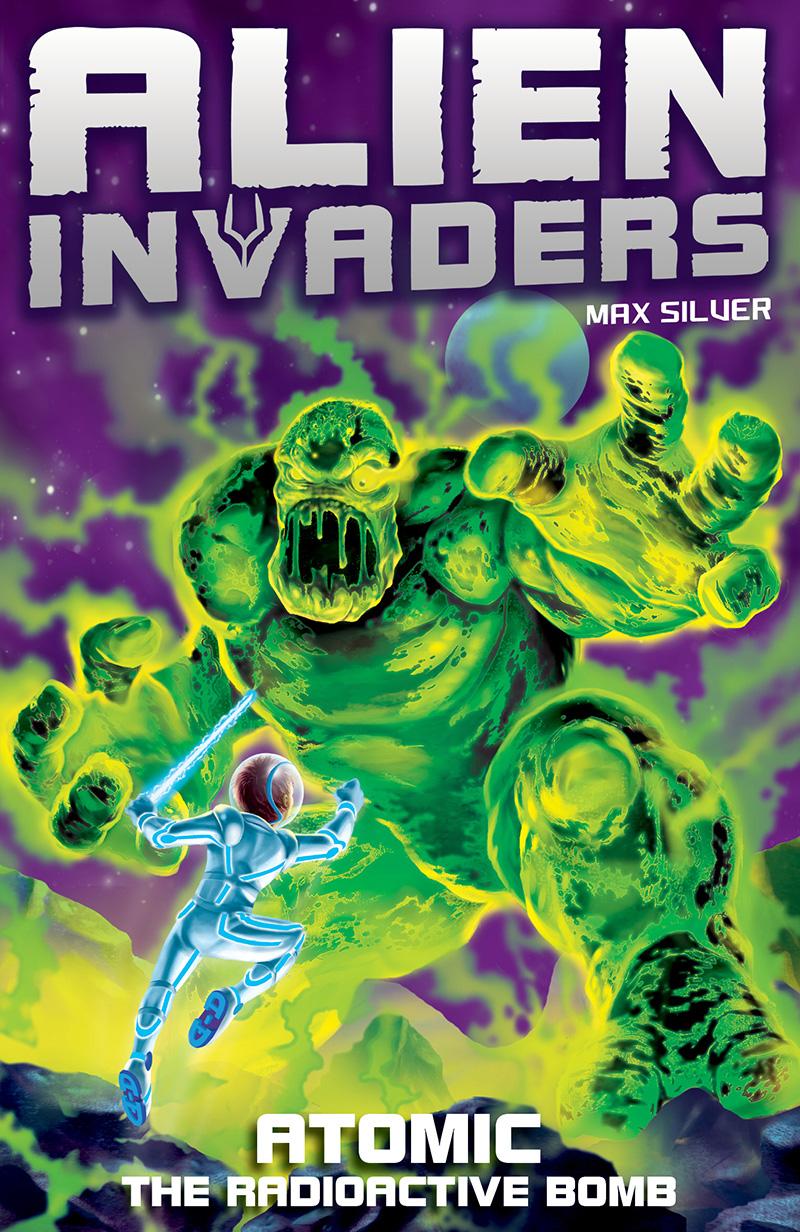 Alien Invaders 5: Atomic - The Radioactive Bomb - Jacket
