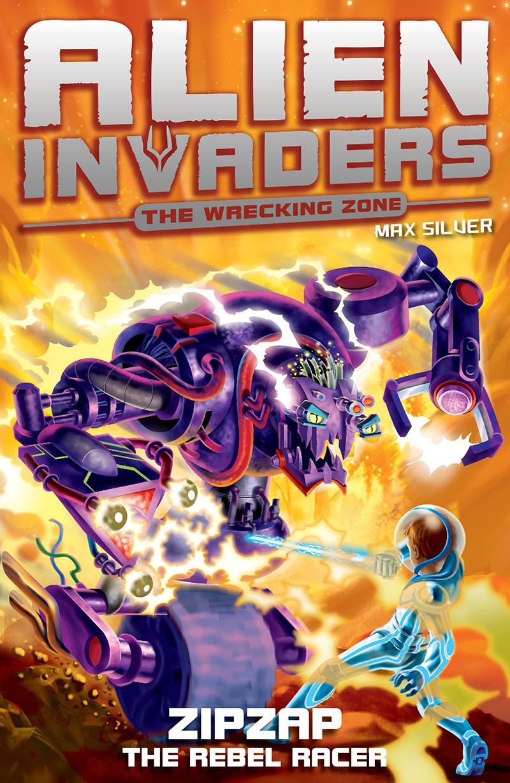 Alien Invaders 9: Zipzap - The Rebel Racer - Jacket