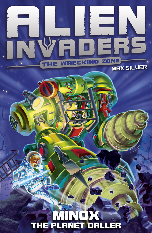 Alien Invaders 8: Minox - The Planet Driller - Jacket