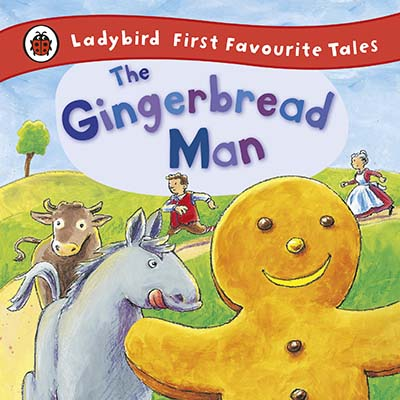 The Gingerbread Man: Ladybird First Favourite Tales - Jacket