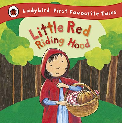 Little Red Riding Hood: Ladybird First Favourite Tales - Jacket