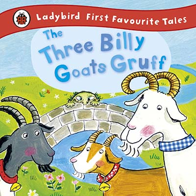 The Three Billy Goats Gruff: Ladybird First Favourite Tales - Jacket