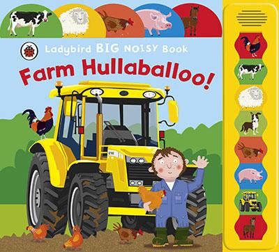 Farm Hullaballoo! Ladybird Big Noisy Book - Jacket