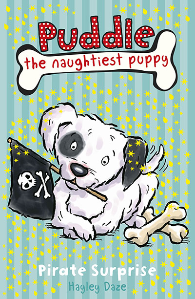 Puddle the Naughtiest Puppy: Pirate Surprise: Book 7 - Jacket