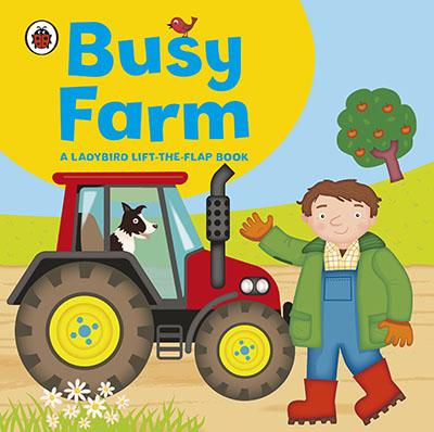 Ladybird lift-the-flap book: Busy Farm - Jacket