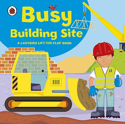 Ladybird lift-the-flap book: Busy Building Site - Jacket