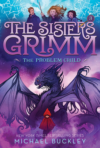 The Problem Child (The Sisters Grimm #3) - Jacket