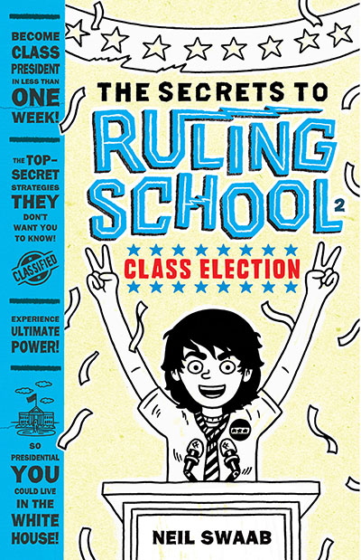 Class Election (Secrets to Ruling School #2) - Jacket