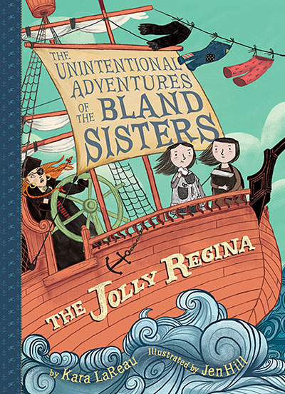 The Jolly Regina (The Unintentional Adventures of the Bland Sisters Book 1) - Jacket