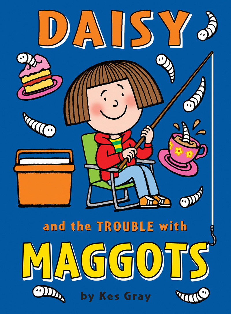 Daisy and the Trouble with Maggots - Jacket