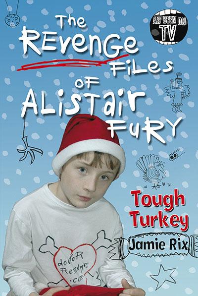 The Revenge Files of Alistair Fury: Tough Turkey - Jacket