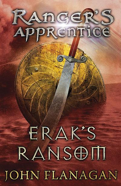 Erak's Ransom (Ranger's Apprentice Book 7) - Jacket