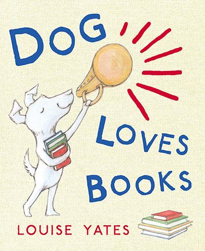 Dog Loves Books - Jacket