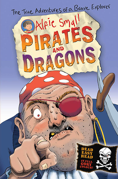 Alfie Small: Pirates and Dragons - Jacket