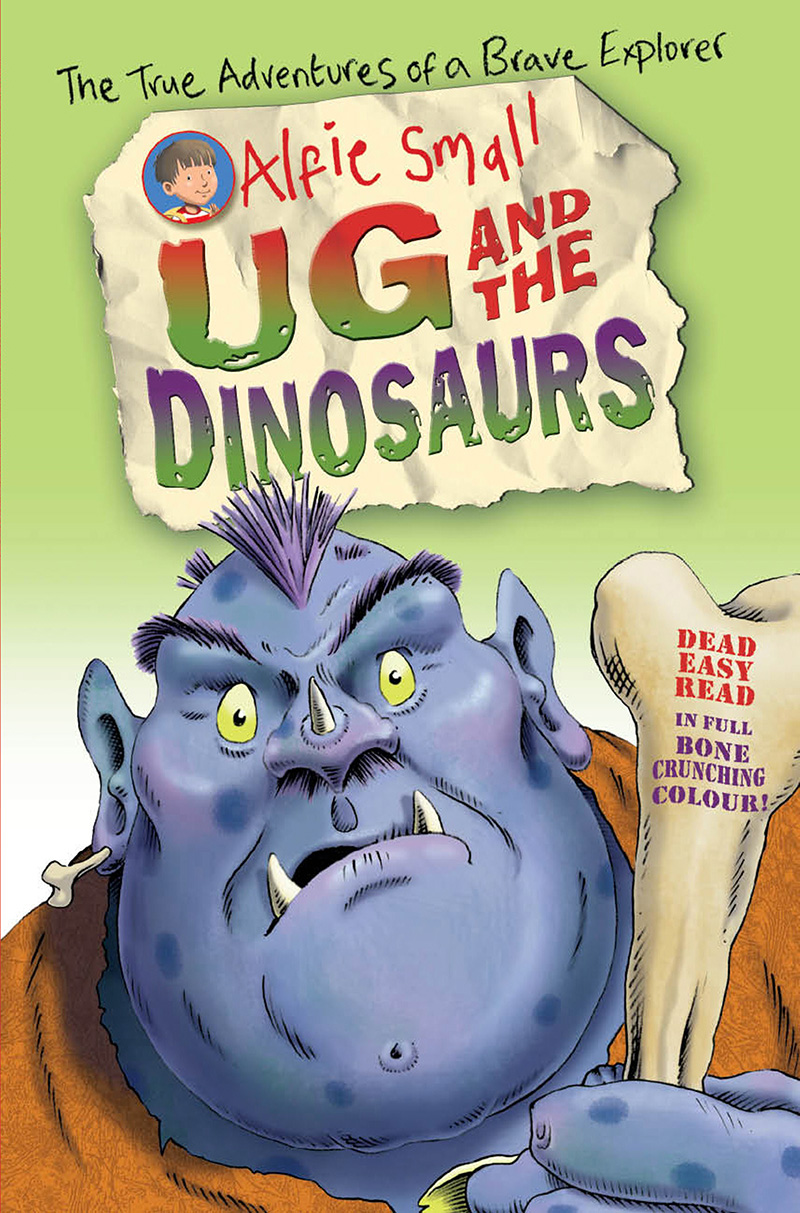 Alfie Small: Ug and the Dinosaurs - Jacket
