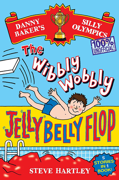 Danny Baker's Silly Olympics: The Wibbly Wobbly Jelly Belly Flop - 100% Unofficial! - Jacket