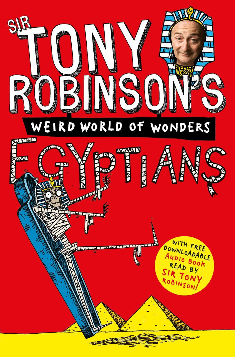Tony Robinson's Weird World of Wonders! Egyptians - Jacket