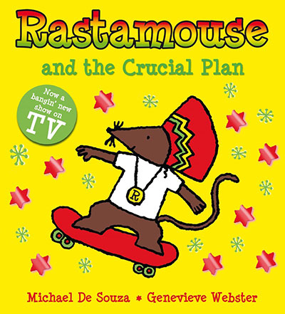 Rastamouse and the Crucial Plan - Jacket