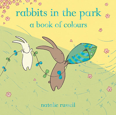 Rabbits in the Park: A Book of Colours - Jacket