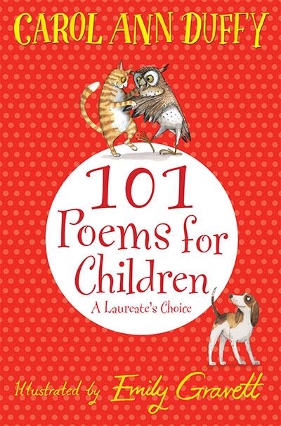 101 Poems for Children Chosen by Carol Ann Duffy: A Laureate's Choice - Jacket