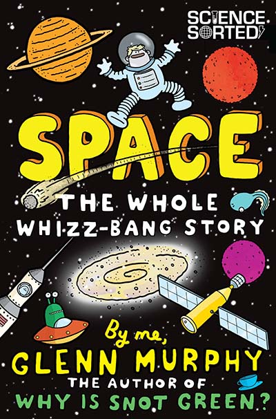Space: The Whole Whizz-Bang Story - Jacket