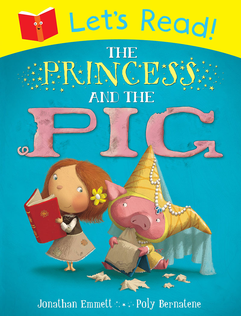Let's Read! The Princess and the Pig - Jacket