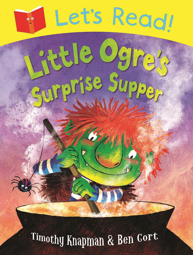 Let's Read! Little Ogre's Surprise Supper - Jacket