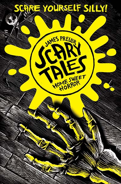 Home Sweet Horror (Scary Tales 1) - Jacket