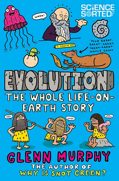 Evolution: The Whole Life on Earth Story - Jacket