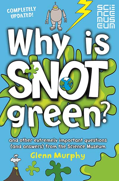 Why is Snot Green? - Jacket