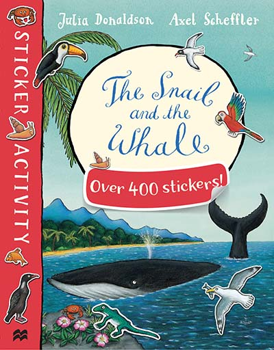 The Snail and the Whale Sticker Book - Jacket