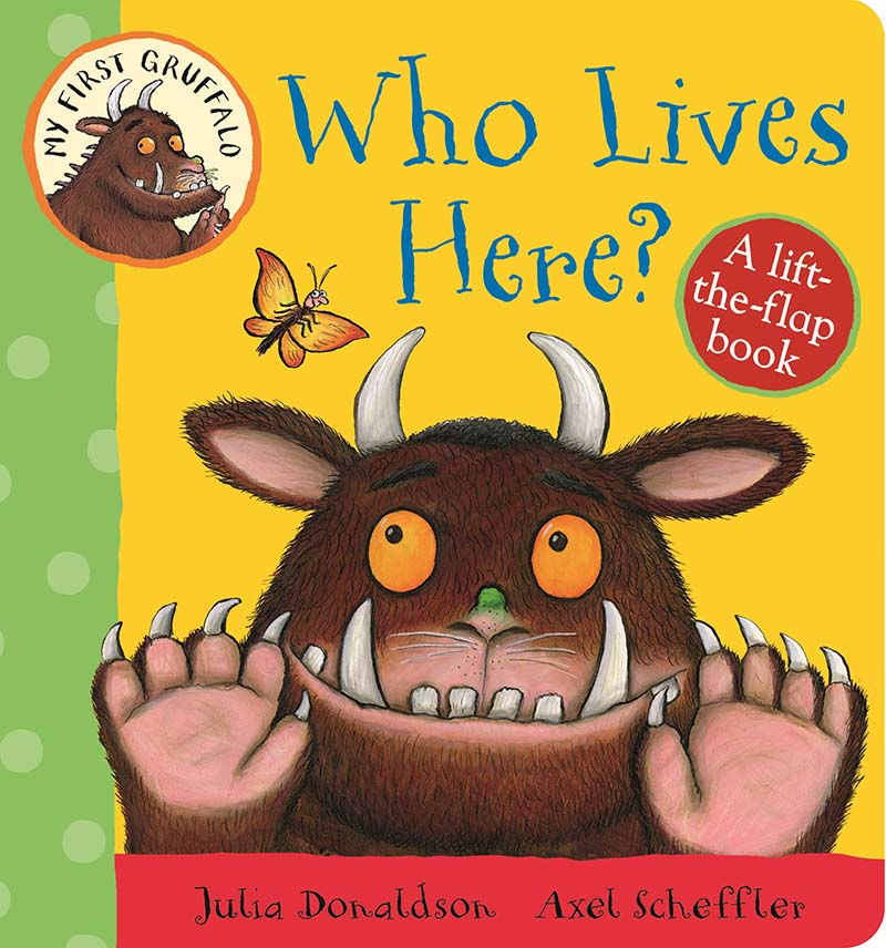 My First Gruffalo: Who Lives Here? - Jacket