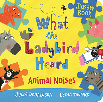 What the Ladybird Heard: Animal Noises Jigsaw Book - Jacket